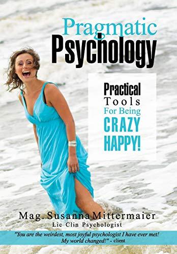 9781634930208: Pragmatic Psychology