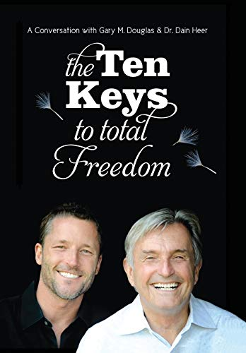 9781634930215: The Ten Keys To Total Freedom