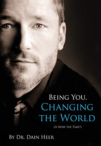 9781634930222: Being You, Changing the World