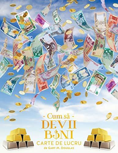 9781634930413: Cum să Devii Bani Carte de Lucru - How To Become Money Workbook Romanian (Romanian Edition)