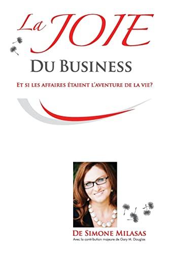 9781634930475: La Joie du Business - French