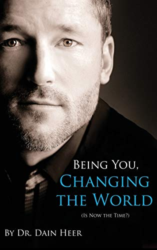 9781634930901: Being You, Changing the World (Hardcover)