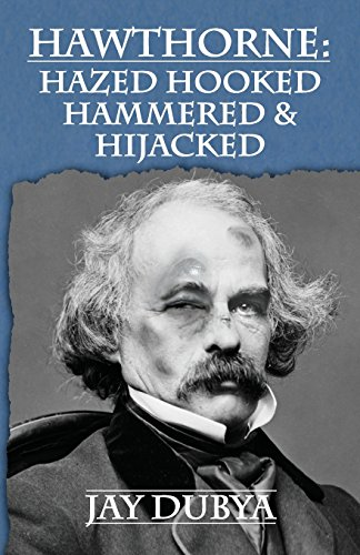 9781634982009: Hawthorne: Hazed Hooked Hammered & Hijacked