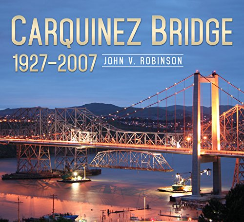 9781634990141: Carquinez Bridge, 1927-2007 (America Through Time)