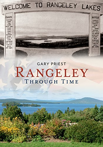 Rangeley Through Time (America Through Time)