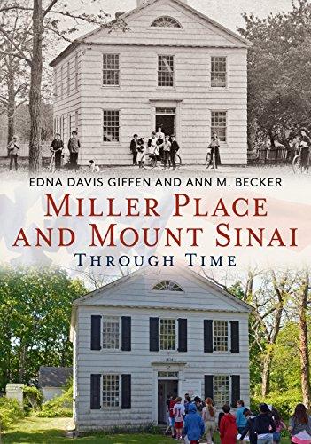 Miller Place and Mount Sinai Through Time: Becker, Ann M.,