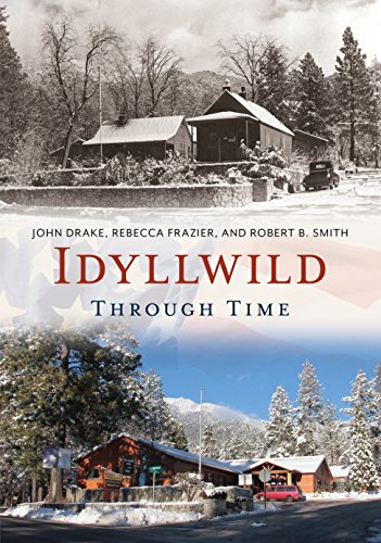 Idyllwild Through Time (America Through Time)