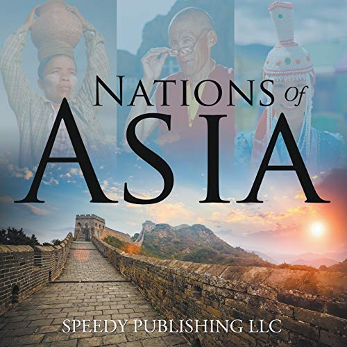 Nations Of Asia: Speedy Publishing LLC