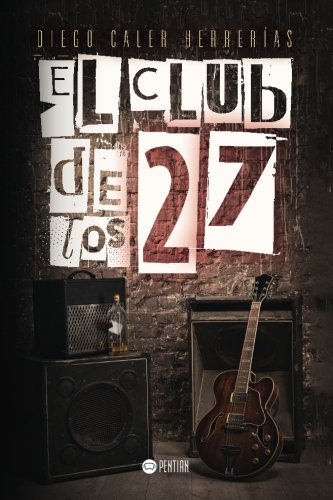 9781635030273: El club de los 27 (Spanish Edition)