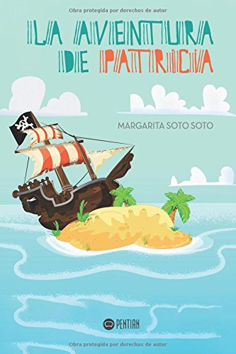 9781635030617: La aventura de Patricia (Spanish Edition)