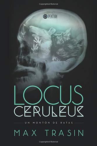9781635030662: Locus Ceruleus (Spanish Edition)