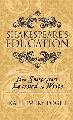 Shakespeare's Education: Pogue, Kate Emery