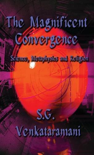 9781635080124: The Magnificent Convergence: Science, Metaphysics and Religion (Literary Pocket Edition)