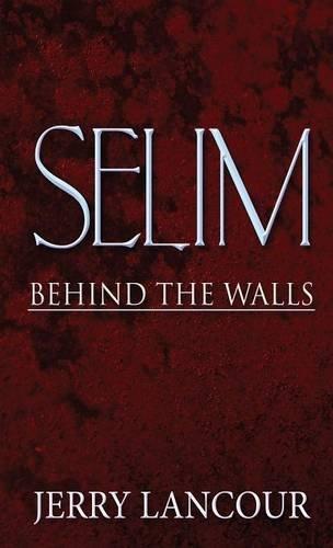 9781635080483: Selim: Behind The Walls (Literary Pocket Edition)