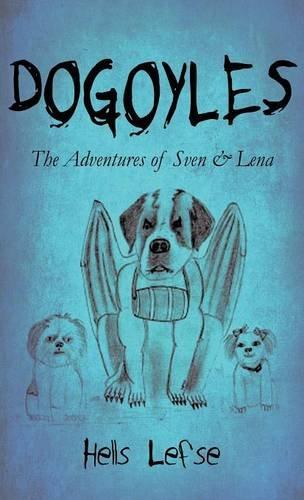9781635081145: Dogoyles: The Adventures of Sven & Lena (Literary Pocket Edition)