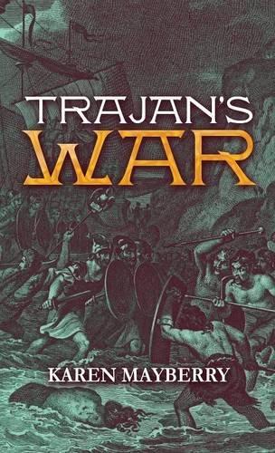 9781635081909: Trajan's War: (Literary Pocket Edition)