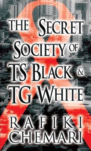 9781635083033: The Secret Society of TS Black & TG White: (Literary Pocket Edition)