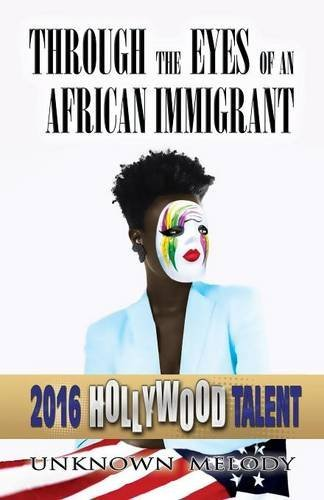 9781635083194: Through the Eyes of an African Immigrant (Hollywood Talent)