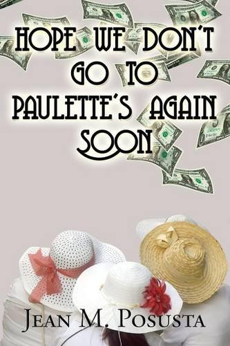 9781635084047: Hope We Don't Go to Paulette's Again Soon