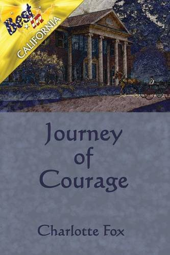 9781635084405: Journey of Courage (Best in State)