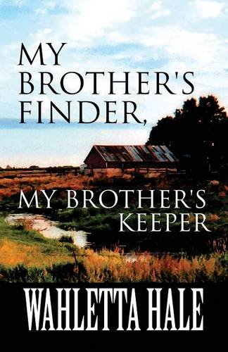 9781635085679: My Brother's Finder, My Brother's Keeper: (Paperback Edition)