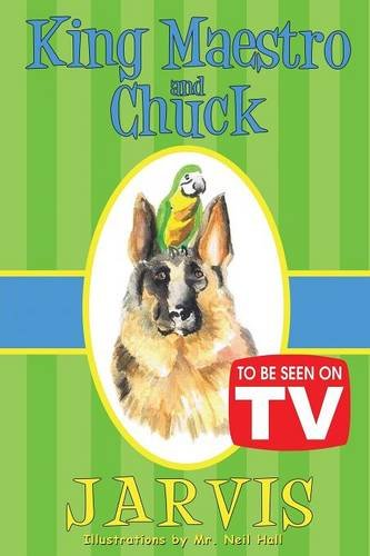 9781635089844: King Maestro and Chuck: (To Be Seen On TV Edition)