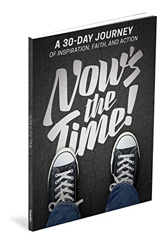 9781635100389: Now's the Time: A 30-Day Journey of Inspiration, Faith, and Action