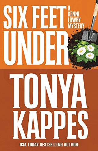 Six Feet Under: Tonya Kappes