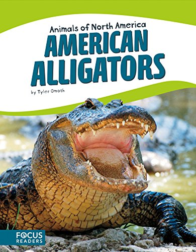 American Alligators (Animals of North America): Tyler Omoth
