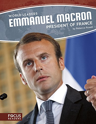 9781635176209: World Leaders: Emmanuel Macron: President of France