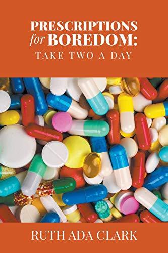 9781635248630: Prescriptions for Boredom: Take Two a Day