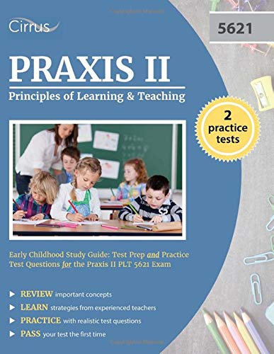 9781635300154: Praxis II Principles of Learning and Teaching Early Childhood Study Guide: Test Prep and Practice Test Questions for the Praxis II PLT 5621 Exam