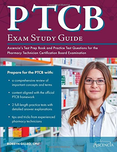 9781635300260: PTCB Exam Study Guide: Ascencia\'s Test Prep Book and ...