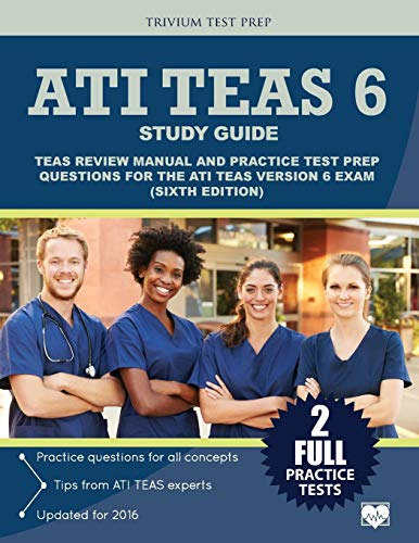 9781635300420: ATI TEAS 6 Study Guide: TEAS Review Manual and Practice Test Prep Questions for the ATI TEAS Version 6 (Sixth Edition)
