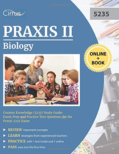 9781635300857: Praxis II Biology Content Knowledge (5235) Study Guide: Exam Prep and Practice Test Questions for the Praxis 5235 Exam