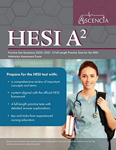 Download HESI A2 Practice Test Questions 2020-2021: 4 Full-Length Practice Tests for the HESI Admission Assessment Exam