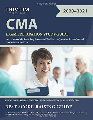 9781635307108: CMA Exam Preparation Study Guide 2020-2021: CMA Exam Prep Review and Test Practice Questions for the Certified Medical Assistant Exam