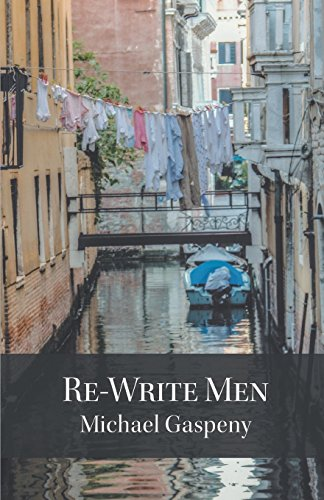 Re-Write Men: Gaspeny, Michael