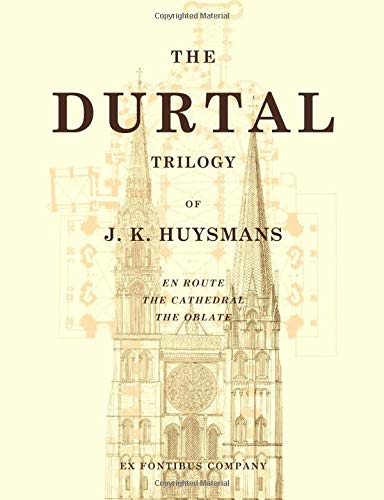 9781635489927: The Durtal Trilogy (En Route, The Cathedral, The Oblate)