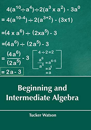 9781635490237: Beginning and Intermediate Algebra