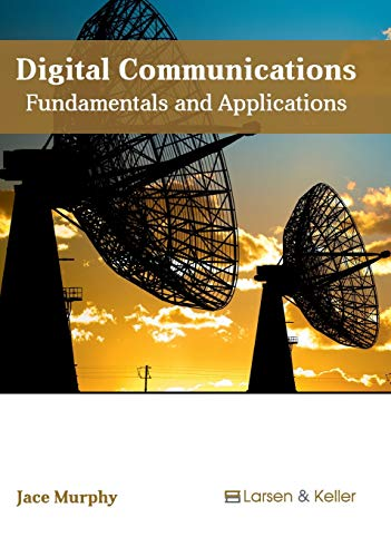 9781635490855: Digital Communications: Fundamentals and Applications