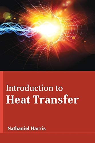 9781635491425: Introduction to Heat Transfer