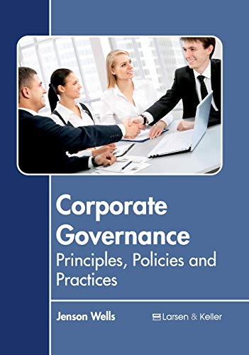 9781635492064: Corporate Governance: Principles, Policies and Practices