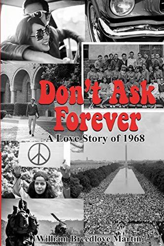 Don't Ask Forever: William Breedlove Martin