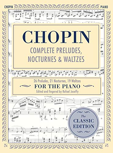 9781635610468: Complete Preludes, Nocturnes & Waltzes: 26 Preludes, 21 Nocturnes, 19 Waltzes for Piano (Schirmer's Library of Musical Classics)