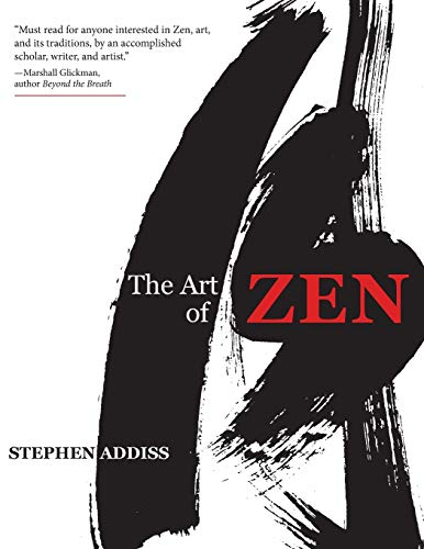 9781635610741: The Art of Zen: Paintings and Calligraphy by Japanese Monks 1600-1925