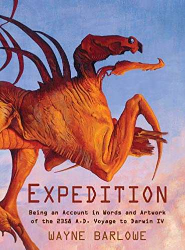 9781635619515: Expedition: Being an Account in Words and Artwork of the 2358 A.D. Voyage to Darwin IV