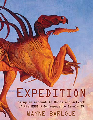 9781635619522: Expedition: Being an Account in Words and Artwork of the 2358 A.D. Voyage to Darwin IV