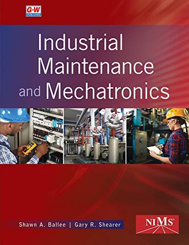 9781635634273: Industrial Maintenance and Mechatronics