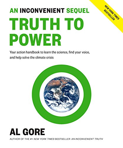 An Inconvenient Sequel: Truth to Power (SIGNED): Gore, Al